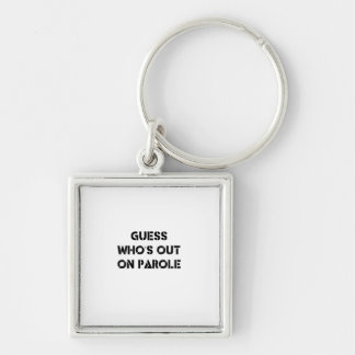 Gissning som är ut på Parole Fyrkantig Silverfärgad Nyckelring