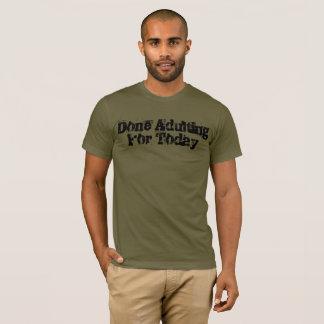 Gjorda Adulting för Todayutslagsplats T-shirts