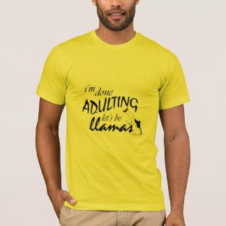 Gjorda Adulting låter för att vara Llamas T Shirts