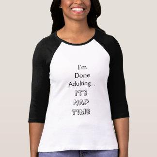 Gjorda Adulting, ta sig en tupplur Time T-shirt