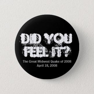 Gjorde du känselförnimmelsen det? standard knapp rund 5.7 cm