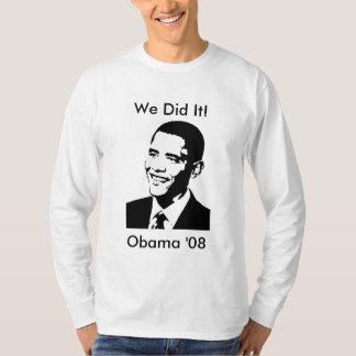 """Gjorde vi det!"", Obama långärmadskjorta T-shirts"