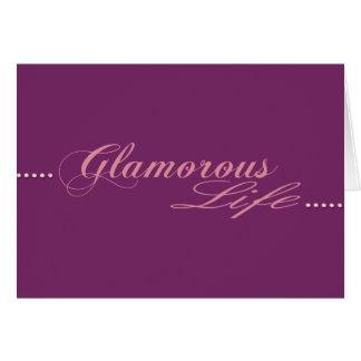 Glamoröst liv hälsningskort