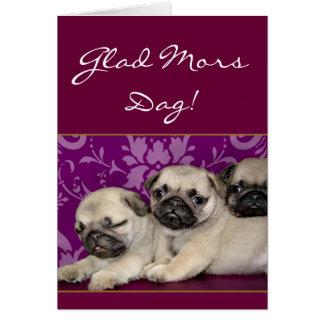 Glatt för mors dagmops för Mors Dag kort för valpa
