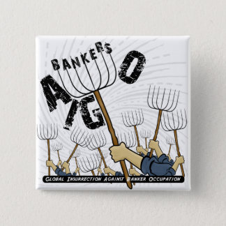 Global Insurrection mot bankirockupation Standard Kanpp Fyrkantig 5.1 Cm
