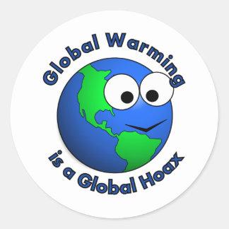 Global värme är en global Hoax Runt Klistermärke