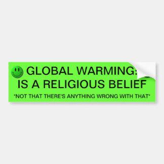 GLOBAL VÄRME ÄR EN RELIGIÖS TRO BILDEKAL