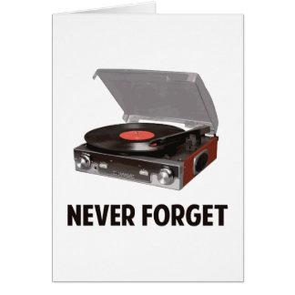 Glöm aldrig vinylskivspelare hälsningskort
