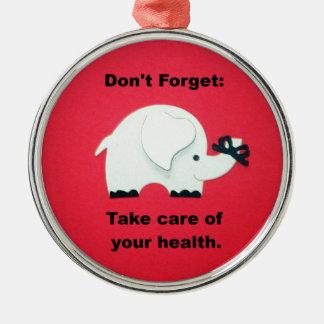 Glöm inte: Ta omsorg av din hälsa Julgransprydnad Metall