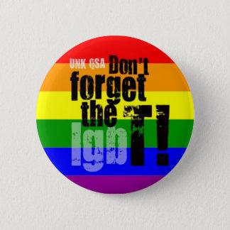 """""""Glöm inte Ten!"""", - Transgenderen knäppas Standard Knapp Rund 5.7 Cm"""