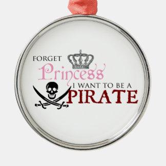 """""""Glöm princessen, mig önskar att vara en pirat """", Julgransprydnad Metall"""