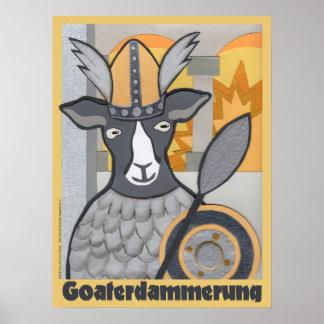 Goaterdammerung: Skymning av getterna Poster