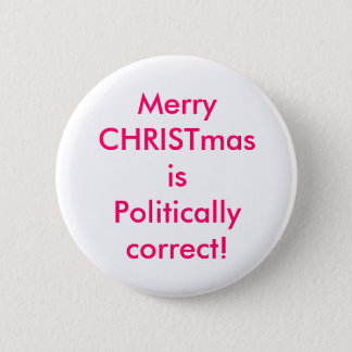 God jul är politiskt korrekt! standard knapp rund 5.7 cm