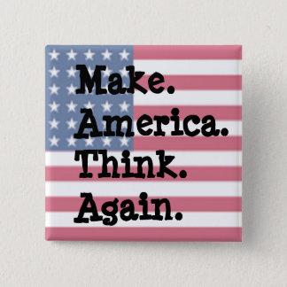 Gör Amerika att tänka igen, den Anti trumfhumorn Standard Kanpp Fyrkantig 5.1 Cm