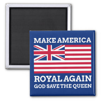 Gör Amerika royalet igen Magnet