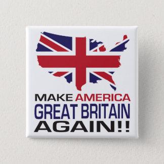 Gör Amerika Storbritannien igen! Standard Kanpp Fyrkantig 5.1 Cm