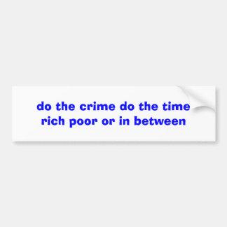 gör brott gör det rika fattigt för tid eller in - bildekal