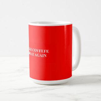 Gör Covfefe underbar igen Kaffemugg