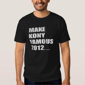 Gör den Kony berömden Tee Shirts