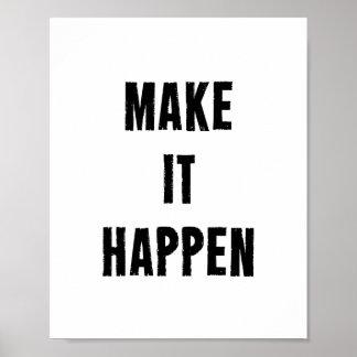Gör det att hända den Motivational Poster