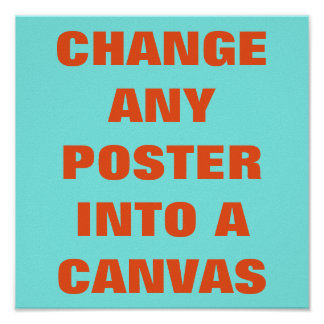 GÖR DET DIG ~-affischen/ÄNDRING TILL en KANFAS Poster