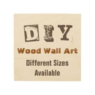 Gör det dig - Wood väggkonst Trätavla