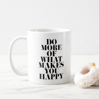 Gör dig det lyckliga minsta Motivational Kaffemugg
