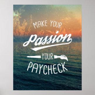 Gör din passion din lönebeskedtypografi poster