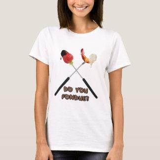 Gör du fonduen? T-tröja T-shirt