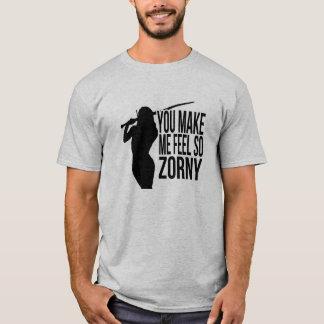 """""""Gör du mig den känselförnimmelse- så Zorny"""" - T-shirt"""