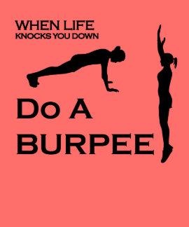 Gör en Burpee, när liv knackar dig Down