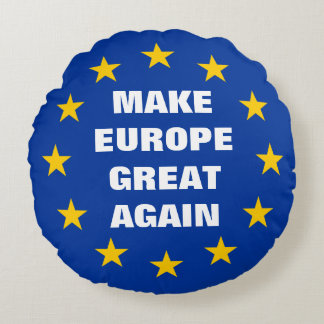 Gör Europa den underbara igen Euroflaggarundan att Rund Kudde
