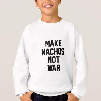 Gör krig för Nachos inte T Shirt