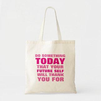 Gör något, i dag som den framtida själven tackar budget tygkasse