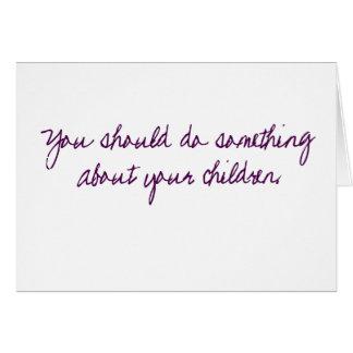 Gör något med dina barn hälsningskort