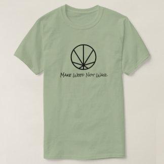 Gör ogräset att inte kriga t-shirts