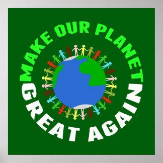 Gör vårt planet underbart igen poster