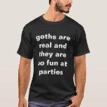 goths är verkliga tshirts