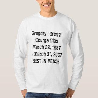 """Gregory """"Gregg"""" George Dias mars 09, 1987 - m. T-shirt"""
