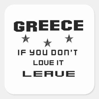 Grekland, om du inte älskar det, lämna fyrkantigt klistermärke