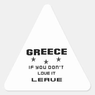 Grekland, om du inte älskar det, lämna triangelformat klistermärke