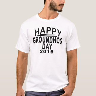 Groundhog dag 2016.png tee shirt