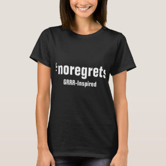 GRRR-Inspirerad svart för #noregrets | Tröjor
