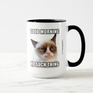 Grumpy Cat™ bra morgon - ingen sådan sak Mugg