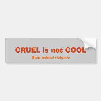 GRYMT är inte KALLT, stoppar djurt våld Bildekal