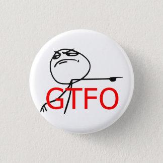 GTFO får ut tecknaden Meme för grabbursinneansikte Mini Knapp Rund 3.2 Cm