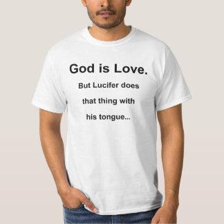 Guden är kärlek, men Lucifer… T Shirt