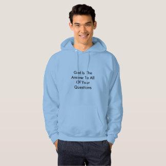 Guden är svaret till allt ditt ifrågasätter sweatshirt med luva