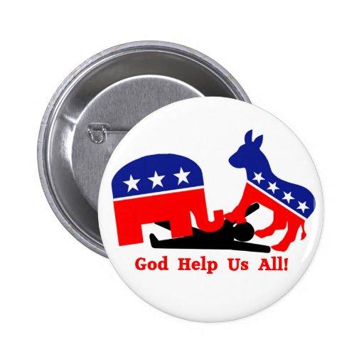 Guden hjälper alla oss! Politiskt knäppas Knapp Med Nål