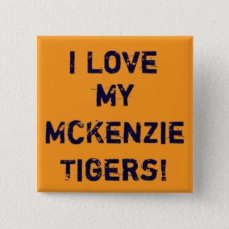guld älskar jag, min McKenzieTigers! Standard Kanpp Fyrkantig 5.1 Cm